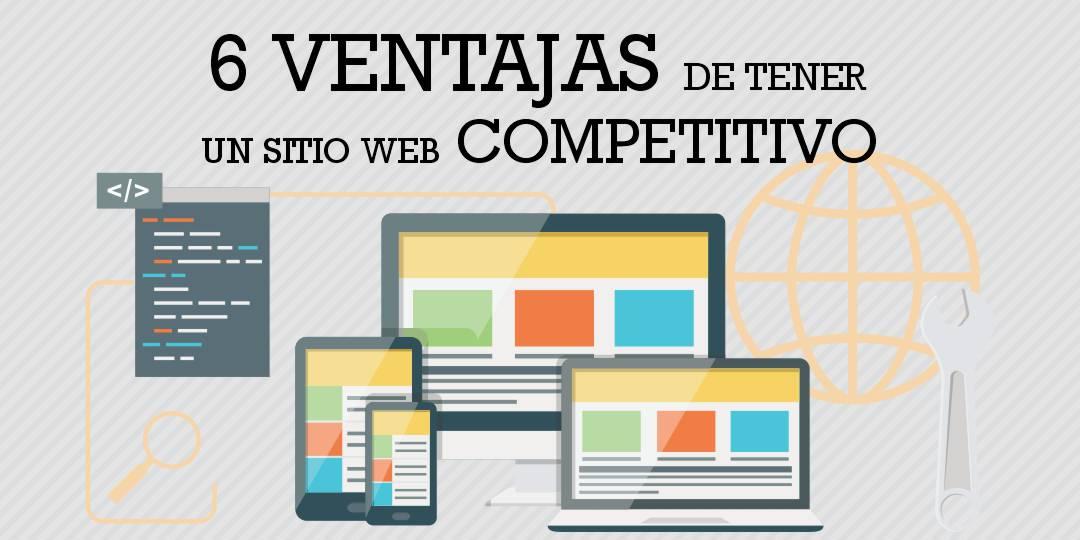Ventajas de tener un Sitio Web Competitivo